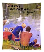 Happy Birthday To You Tapestry
