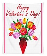 Happy Valentines Tulip Bouquet Tapestry