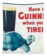 Have A Guinness When You're Tired Tapestry by Georgia Fowler