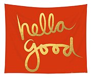 Hella Good In Orange And Gold Tapestry
