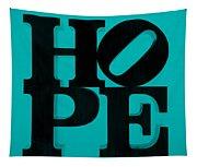 Hope In Light Blue Tapestry