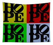 Hope In Quad Colors Tapestry