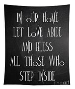 In Our Home Let Love Abide Tapestry