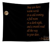 Irish Blessing 4 And Full Moon Tapestry