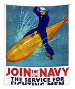 Join The Navy The Service For Fighting Men  Tapestry