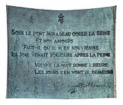 Le Pont Mirabeau Tapestry