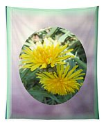 Life Is Made Up Of Dandelions Tapestry