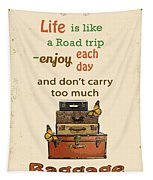 Life Typography-baggage Tapestry