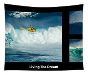 Living The Dream With Caption Tapestry