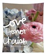 Love Honor Cherish Tapestry by Linda Woods