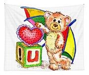 Love You Teddy Bear Tapestry