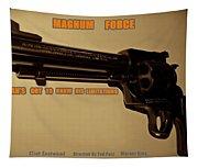 Magnum Force Custom Tapestry