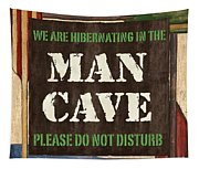 Man Cave Do Not Disturb Tapestry