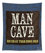 Man Cave Enter At Your Own Risk Tapestry by Debbie DeWitt
