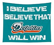 Miami Dolphins I Believe Tapestry