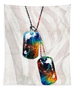 Military Art Dog Tags - Honor - By Sharon Cummings Tapestry