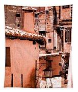 Narrow Streets Of Albarracin  Tapestry