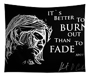 Never Fade Away Tapestry
