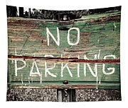 No Parking Tapestry