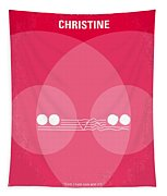 No016 My Christine Minimal Movie Poster Tapestry by Chungkong Art