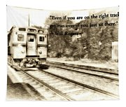 On The Right Track Tapestry