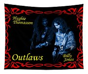 Outlaws Billy Jones And Hughie Thomasson Tapestry