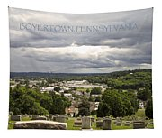 Overlooking Boyertown Tapestry