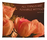 Peach Roses With Scripture Tapestry
