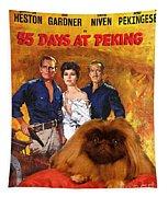 Pekingese Art - 55 Days In Peking Movie Poster Tapestry