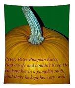 Peter Peter Pumpkin Eater Tapestry