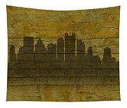 Pittsburgh Pennsylvania City Skyline Silhouette Distressed On Worn Peeling Wood No Name Version Tapestry