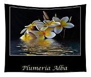 Plumeria Alba Tapestry