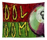 Pool Room Sign Abstract Tapestry
