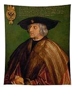 Portrait Of Maximilian I Tapestry