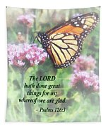 Psalm 126 3 The Lord Hath Done Great Things Tapestry