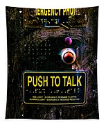 Push To Talk Tapestry