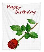 Red Rose Happy Birthday  Tapestry