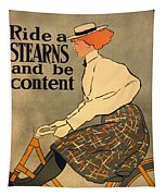 Ride A Stearns And Be Content Tapestry