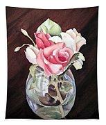Roses In The Glass Vase Tapestry