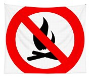 Round Fire Ban Sign Symbol Isolated On White Tapestry