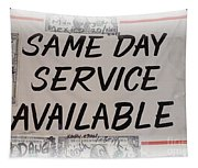 Same Day Service Available Tapestry