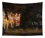 Santa Peace On Earth Photo Art 01 Tapestry