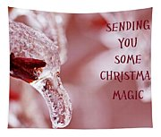 Sending You Some Christmas Magic Tapestry