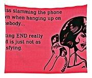 Slamming The Phone Tapestry