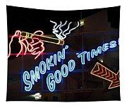 Smokin Good Times In Las Vegas Tapestry