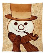 Snowman With Pipe And Topper Original Coffee Painting Tapestry by Georgeta  Blanaru
