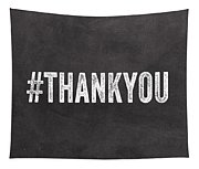 Thank You- Greeting Card Tapestry