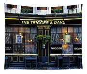 The Trigger And Dave Pub Tapestry