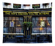 The Wife Knows Pub Tapestry