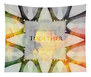 Together 2 Tapestry